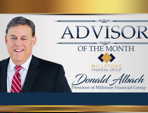 Advisor of the Month: Donald Albach of Millstone Financial Group